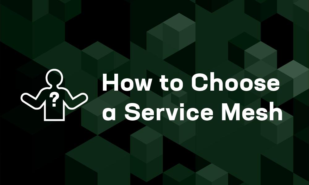 サービスメッシュの選び方